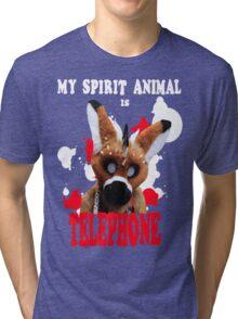 My Spirit Animal is Telephone  Tri-blend T-Shirt