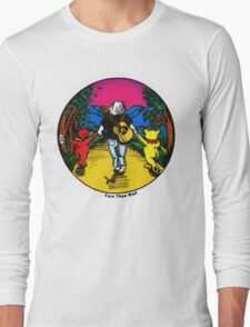 Fare Thee Well Long Sleeve T-Shirt
