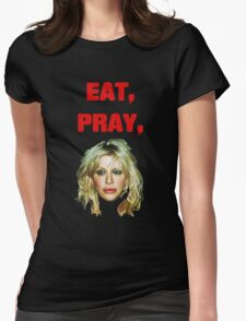 Eat, Pray, Love Womens Fitted T-Shirt