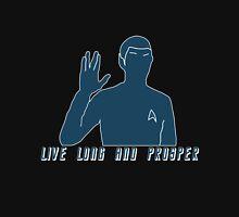 Live Long And Prosper v2~ Unisex T-Shirt