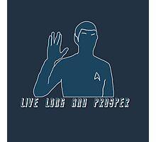 Live Long And Prosper v2~ Photographic Print