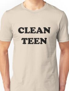 Clean Teen (One Tree Hill) Unisex T-Shirt