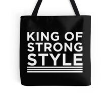 King of Strong Style Tote Bag
