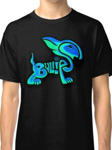 Bullies Letter Character Turquoise and Blue Classic T-Shirt