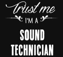 Trust me I'm a Sound Technician! by keepingcalm