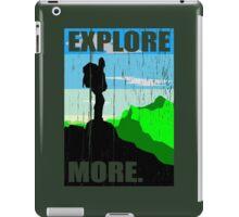 Go Explore More. iPad Case/Skin