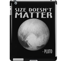 Size Doesn't Matter - Pluto iPad Case/Skin