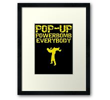 Pop - Up Powerbomb Everybody Framed Print