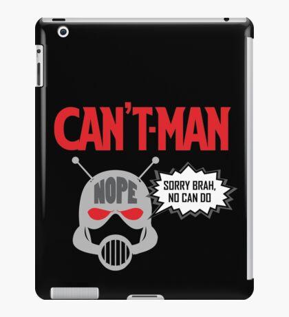 Can't Man iPad Case/Skin