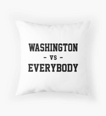 Washington vs Everybody Throw Pillow