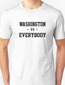Washington vs Everybody T-Shirt