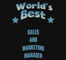 World's best Sales And Marketing Manager! by RonaldSmith