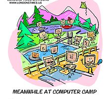 Postcard From Computer Camp by Londons Times Cartoons by Rick  London