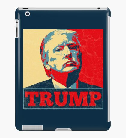 Vote TRUMP - Donald Trump in 2016 - Shepard Fairey Style - Make America Great Again iPad Case/Skin