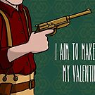 I Aim To Make You My Valentine by mikaelaK