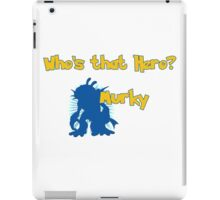 Who's that Murky? iPad Case/Skin