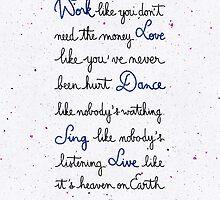 Live like it's heaven on Earth by earthlightened