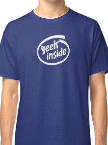 Geek Inside - White Classic T-Shirt