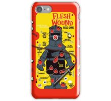 """The """"It's Just A Flesh Wound"""" Game iPhone Case/Skin"""