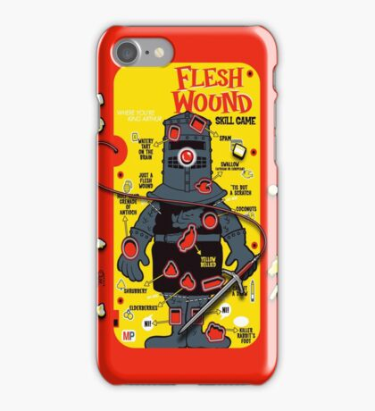 "The ""It's Just A Flesh Wound"" Game iPhone Case/Skin"