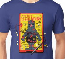 "The ""It's Just A Flesh Wound"" Game Unisex T-Shirt"