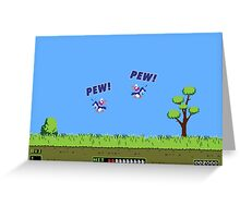 Duck Hunt! Pew! Pew! Greeting Card
