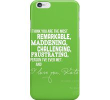 I Love You, Kate. iPhone Case/Skin