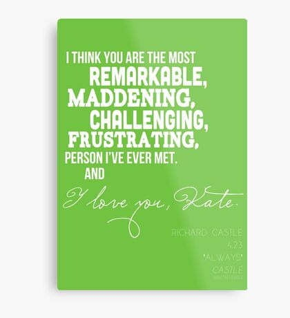 I Love You, Kate. Metal Print