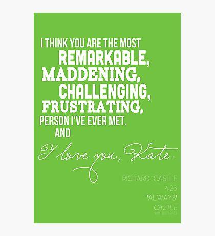 I Love You, Kate. Photographic Print