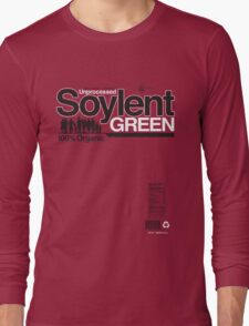 Contents: Unprocessed Soylent Green (on Green) Long Sleeve T-Shirt