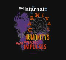 Dark Carnival of Humanity's Most Wretched Impulses Unisex T-Shirt