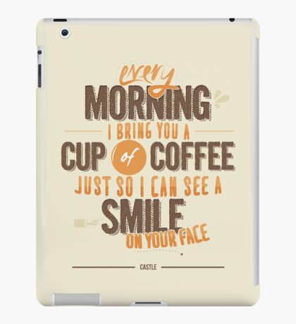Every morning iPad Case/Skin