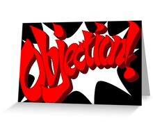 Objection! Greeting Card