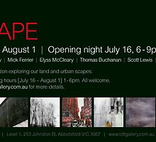Scape Exhibition  by L B