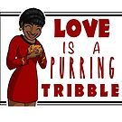 Love is a Purring Tribble by mikaelaK