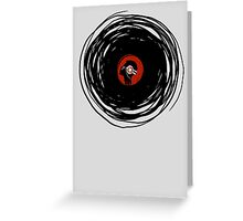 I'm spinning within with a vinyl record... Greeting Card
