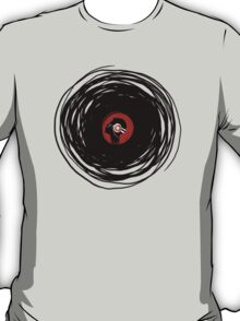 I'm spinning within with a vinyl record... T-Shirt