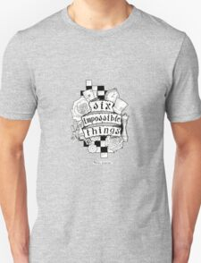 Six Impossible Things Scroll Art (Black and White) T-Shirt