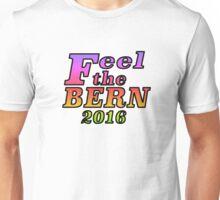 Feel the Bern 2016 - Rainbow Unisex T-Shirt