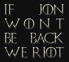 Riot for Jon Snow One Piece - Long Sleeve