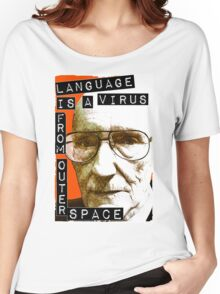 Language is a virus from outer space! Women's Relaxed Fit T-Shirt