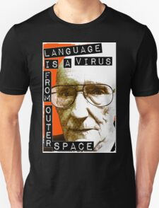 Language is a virus from outer space! Unisex T-Shirt