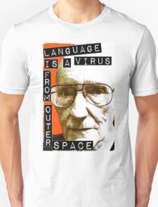 Language is a virus from outer space! T-Shirt