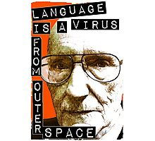 Language is a virus from outer space! Photographic Print