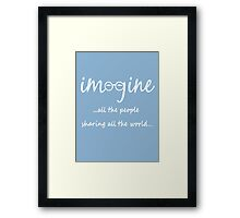Imagine - John Lennon T-Shirt - Imagine All The People Sharing All The World... WHITE Framed Print