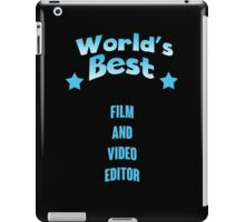 World's best Film And Video Editor! iPad Case/Skin