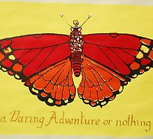 "Helen Keller ""Life should be a daring adventure or nothing at all"". by artistnurse"