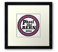 Pheel the Bern 2016 Framed Print