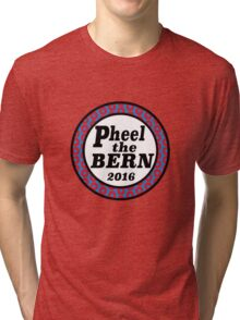 Pheel the Bern 2016 Tri-blend T-Shirt