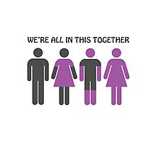 We're All In This Together Photographic Print